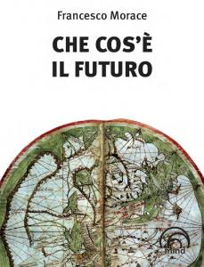 Che Cos'e il Futuro Cover